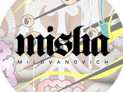 Misha Milovanovich – Art
